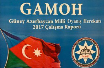 GÜNEY AZERBAYCAN MİLLİ OYANIŞ HEREKATI  GAMOH  2017  FEALİYET RAPORU